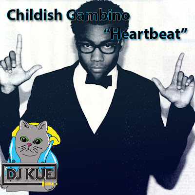 artworks 000026217284 amlgk7 original Childish Gambino  Heartbeat (DJ Kue Remix)