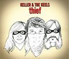 Keller & The Keels: Thief