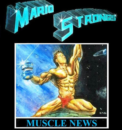 MARIO STRONG'S NATURAL MUSCLE NEWS