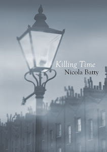 Killing Time A novel by Nicola Batty