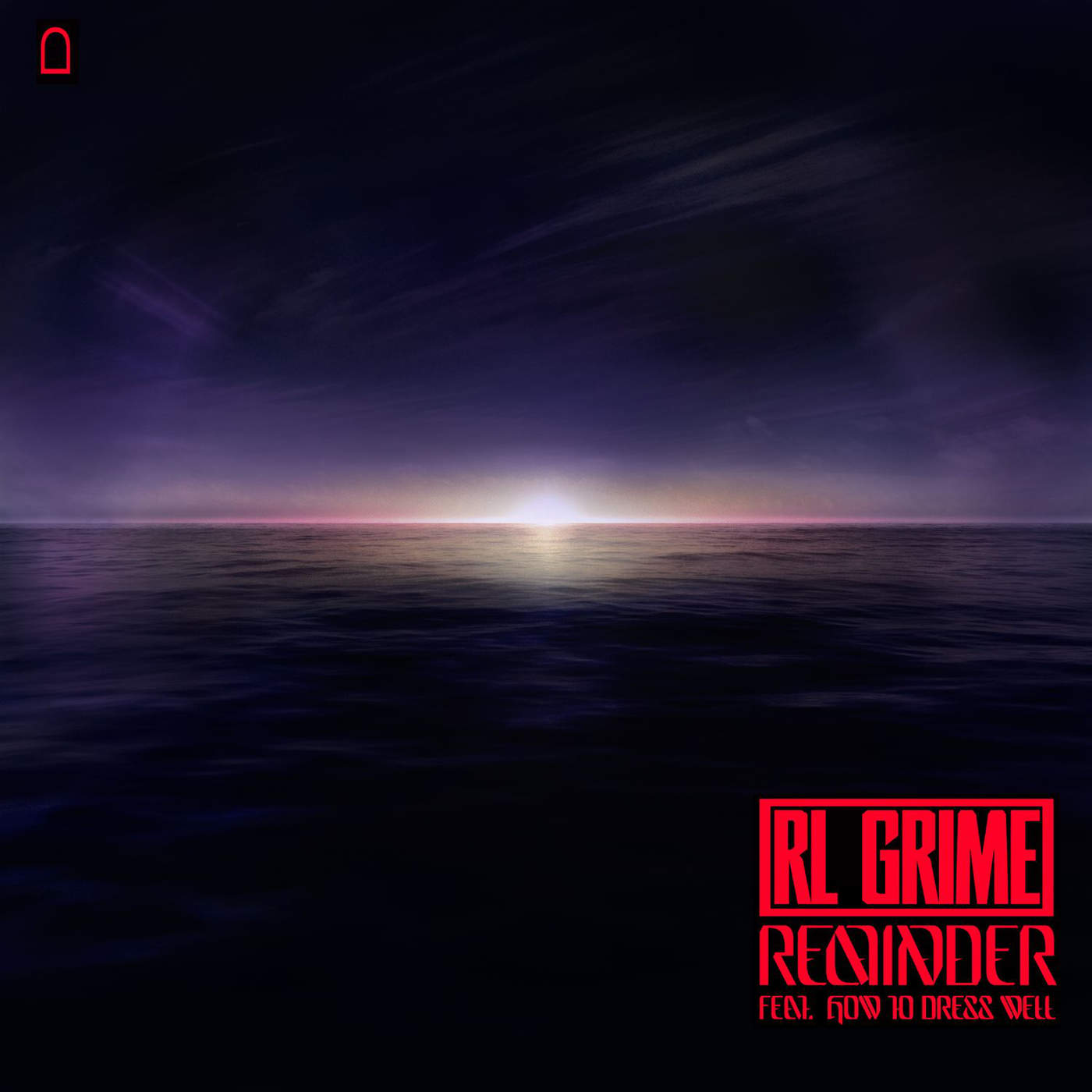 RL Grime - Reminder (feat. How To Dress Well) - Single Cover