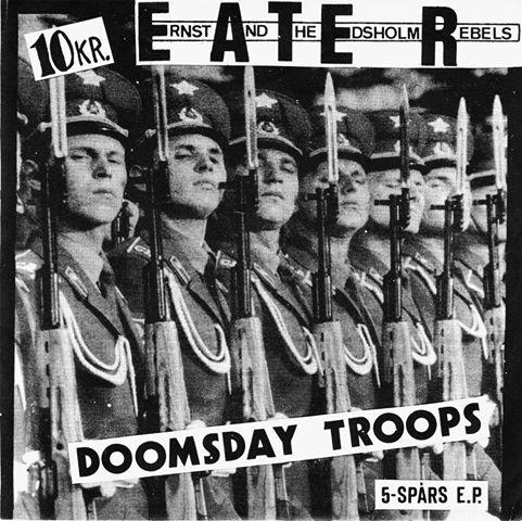 Ernst And The Edsholm Rebels - Doomsday Troops - 5-Spårs E.P.