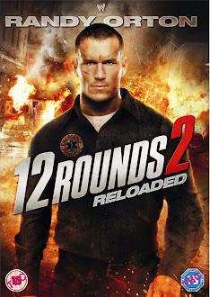 12 Rounds 2 Recargado