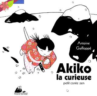 Akiko la curieuse Antoine Guilloppé