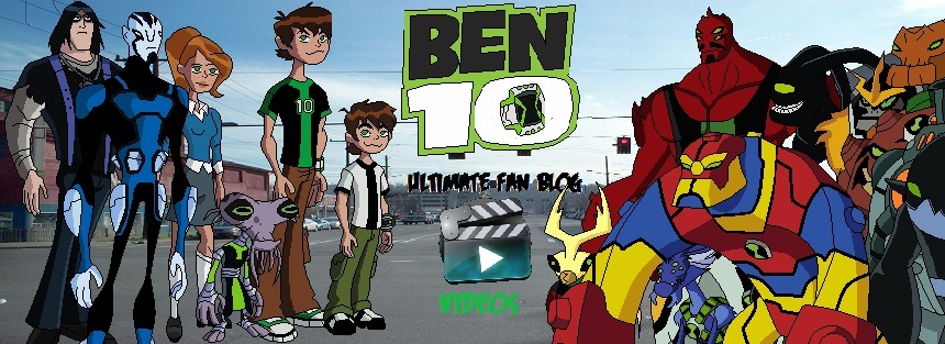 Ben 10: Ultimate Fan Videos