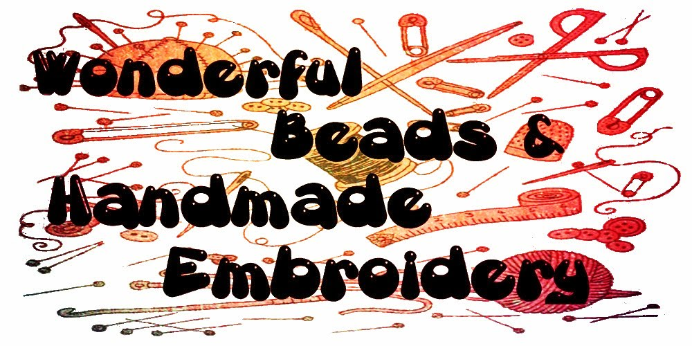 Wonderful beads and handmade embroidery