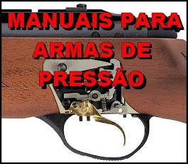 CUIDE VOCÊ MESMO DA SUA ARMA DE PRESSÃO,COM NOSSOS MANUAIS TÉCNICOS!