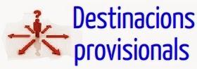 Destinacions provisionals