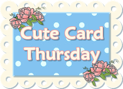 Cute Card Thursday
