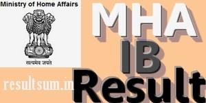 MHA IB Security Assistant Results 2014 Merit List