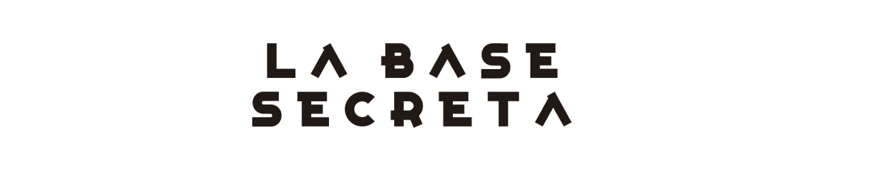 LA BASE SECRETA
