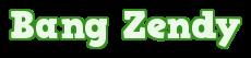 Bang Zendy