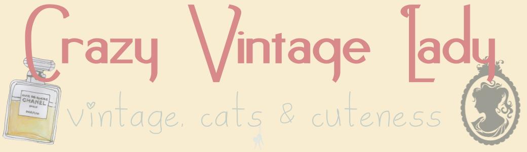 Crazy Vintage Lady - vintage, cats & cuteness
