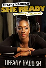 Watch Tiffany Haddish: She Ready! From the Hood to Hollywood Online Free 2017 Putlocker