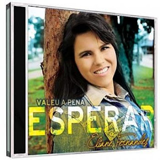 CD Eliane Fernandes - Valeu a Pena Esperar Playback
