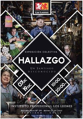 SANTIAGO:  EXPOSICION COLECTIVA, HALLAZGOS, UN SANTIAGO DESCONOCIDO