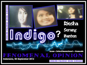 ANAK INDIGO 40 ( VERSI RIESHA - SERANG - BANTEN )
