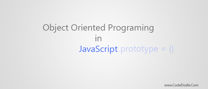 Object Oriented Programming in JavaScript - Part 3