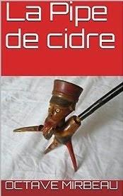 """""""La Pipe de cidre"""", décembre 2014"""