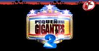 Ver Pequeños Gigantes 2 domingo 24 de junio 2012 online