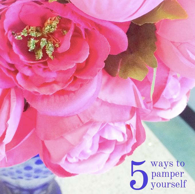 5 easy ways to pamper yourself