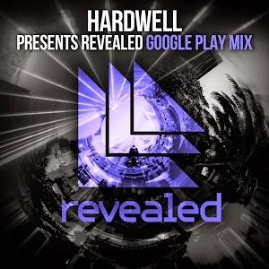 Hardwell Presents Revealed Google Play Mix