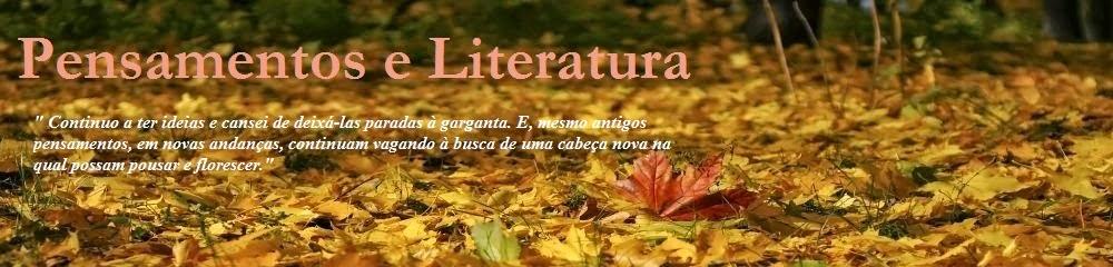 Pensamentos e Literatura