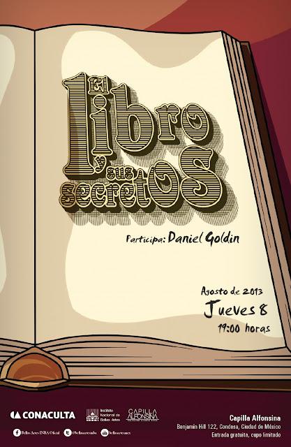 """El ciclo """"El libro y sus secretos"""" presenta a Daniel Goldin en la Capilla Alfonsina"""