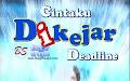 FTV Cintaku Dikejar Deadline Film