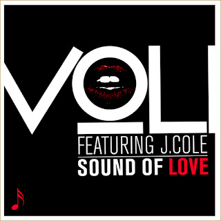 Voli - Sound Of Love Ft J Cole