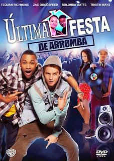 Última Festa de Arromba - DVDRip Dublado