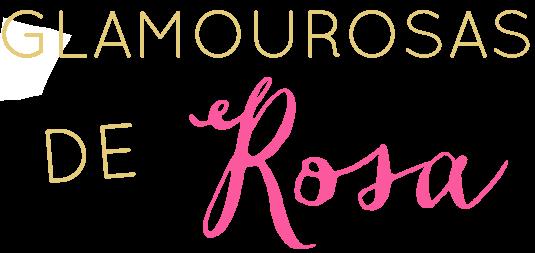 Glamourosas de Rosa