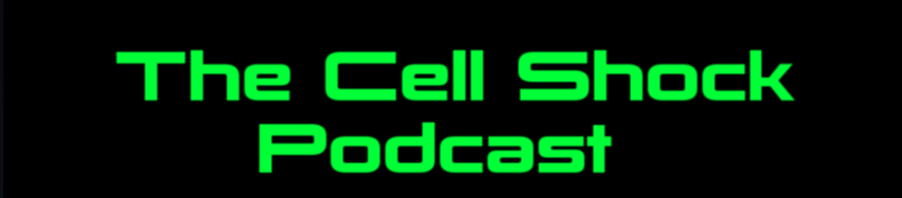 Cell Shock Podcast