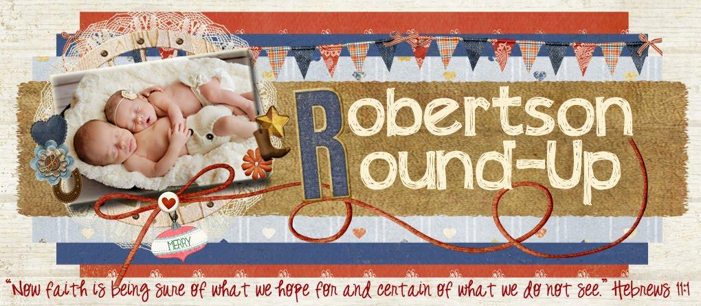 Robertson Round-Up