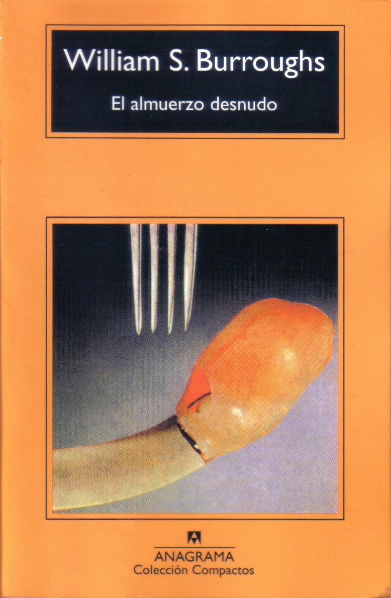 William S. Burroughs - El Almuerzo Desnudo: Críticas de