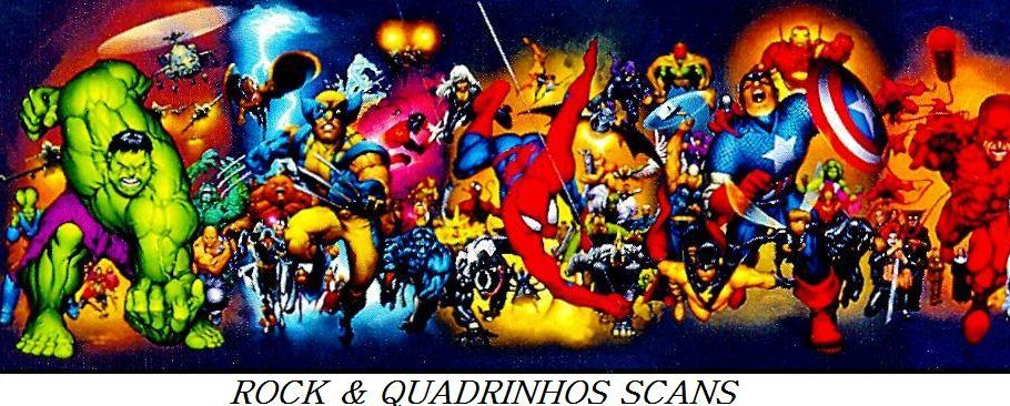 ROCK &amp; QUADRINHOS SCANS