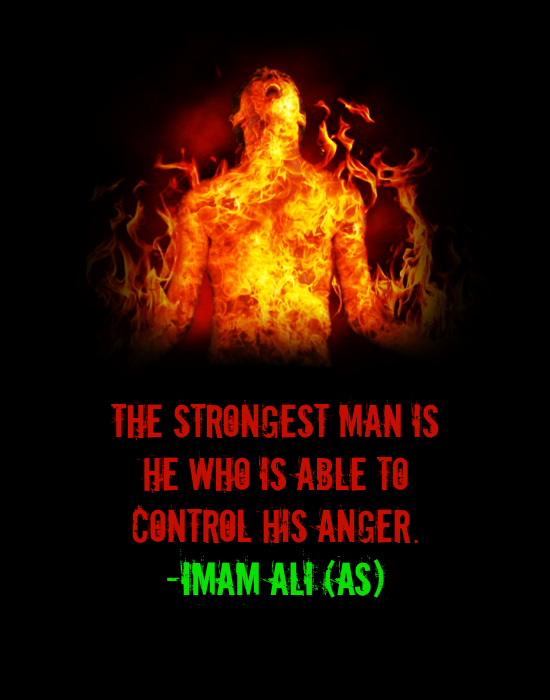 THE STRONGEST MAN IS HE WHO IS ABLE TO CONTROL HIS ANGER.