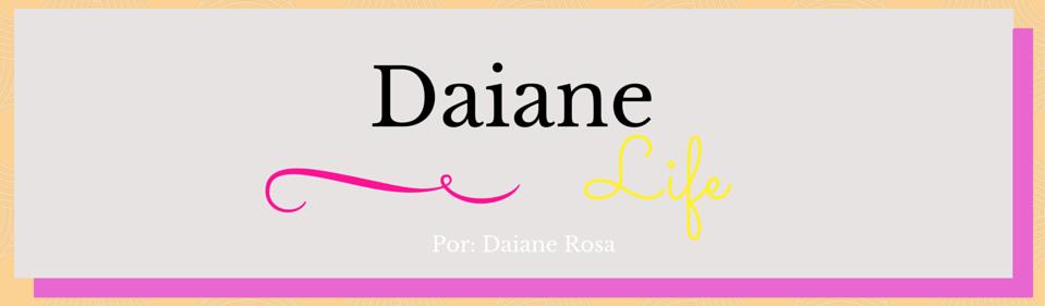 Daiane Life