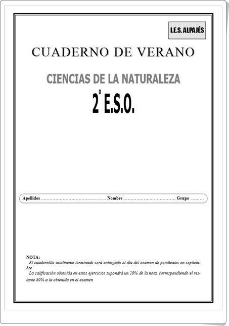 http://www.orientacionandujar.es/wp-content/uploads/2013/06/cuaderno-de-verano-ciencias-naturales-2-ESO.pdf