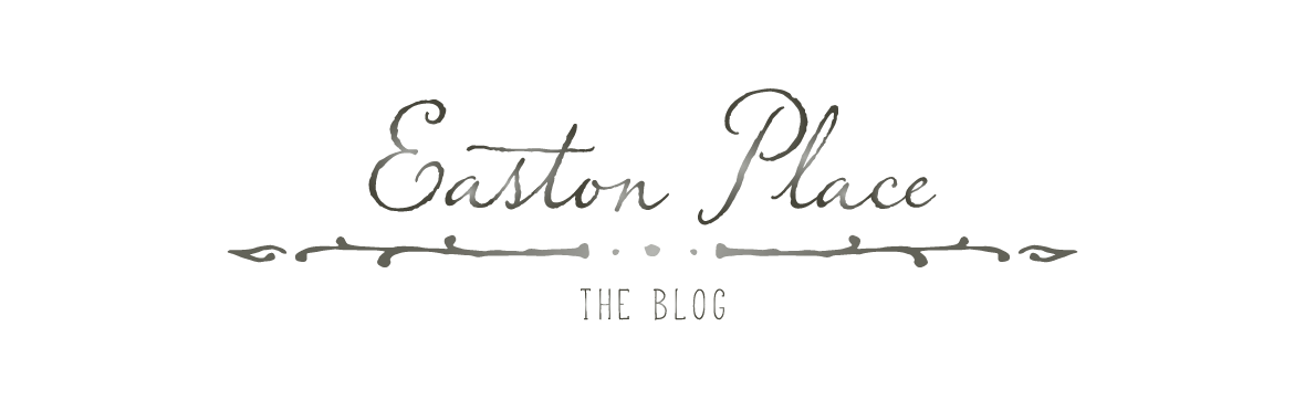 Easton Place Designs Blog