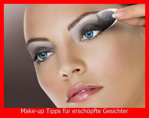 Make-up Tipps für erschöpfte Gesichter