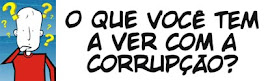 CAMPANHA CONTRA A CORRUPÇÃO