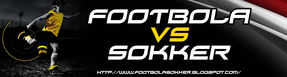 FOOTBOLA vs SOKKER