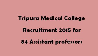 Tripura Medical College Recruitment 2015