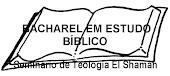 BACHAREL EM ESTUDO BÍBLICO