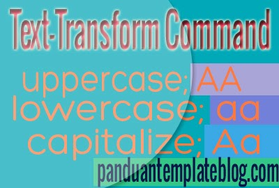 Mengenal Perintah Penggunaan Text-transform