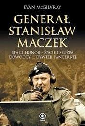 http://lubimyczytac.pl/ksiazka/215590/general-stanislaw-maczek-stal-i-honor---zycie-i-sluzba-dowodcy-1-dywizji-pancernej