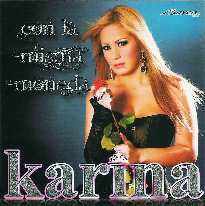 Karina - Con La Misma Moneda (2010)