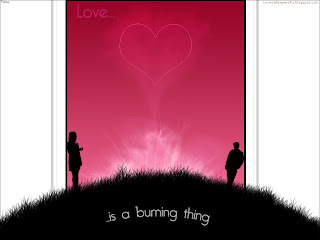 Love is a burning thing Love Wallpaper