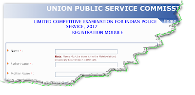 UPSC IPS LCE Exam 2012 Online Form